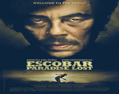 Escobar: Paradise Lost [2014 France, Spain, Belgium & Panama Movie]