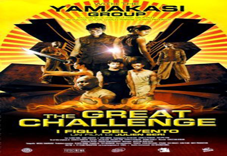 The Great Challenge / Yamakasi 2 [2004 France Movie]