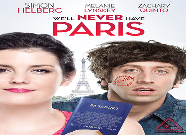 We'll Never Have Paris [2014 USA Movie]