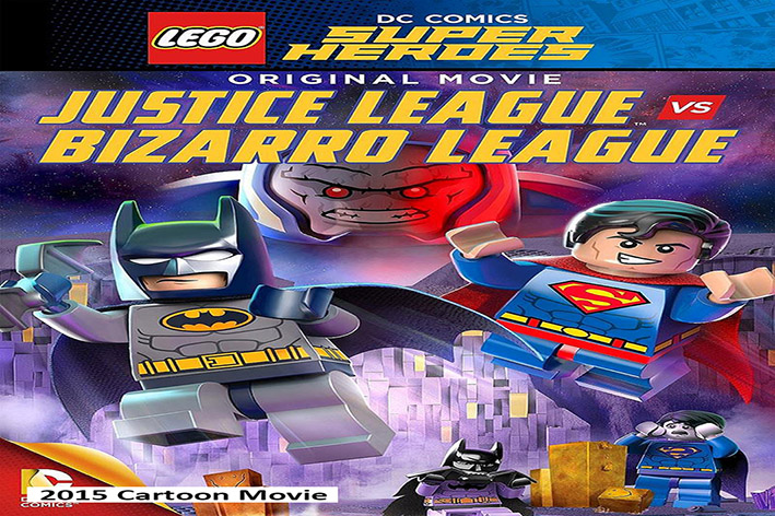 Lego DC Comics Super Heroes: Justice League vs. Bizarro League [2015 USA Movie]