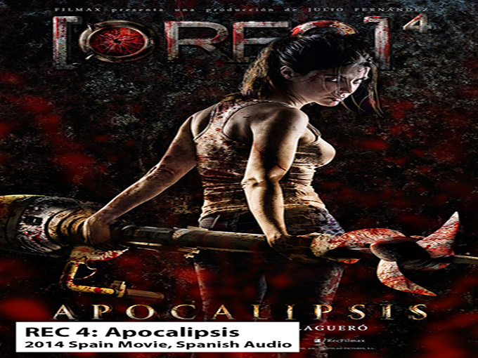 Rec 4: Apocalipsis [2014 Spain Movie]