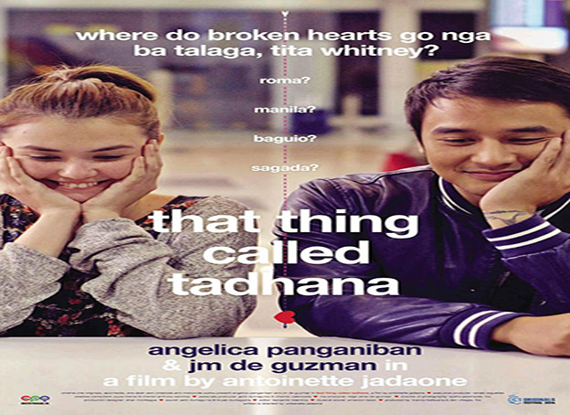 That Thing Called Tadhana [2014 Philippines Movie]