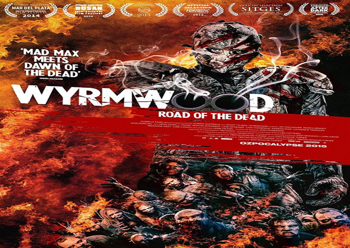 Wyrmwood: Road of the Dead [2014 Australia Movie]