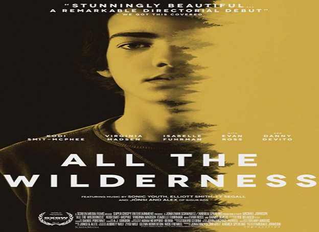 All the Wilderness [2015 USA Movie]