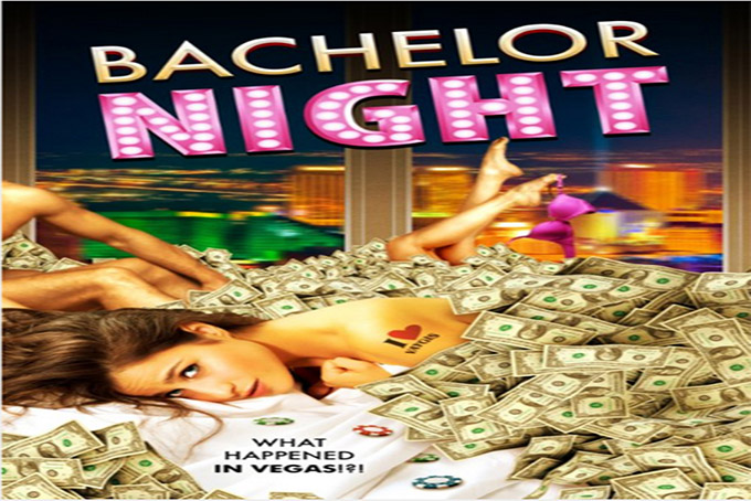Bachelor Night [2014 USA Movie]