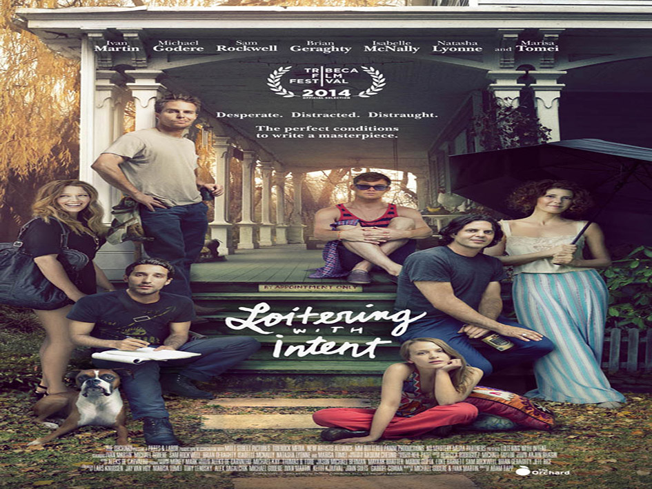 Loitering With Intent [2014 USA Movie]