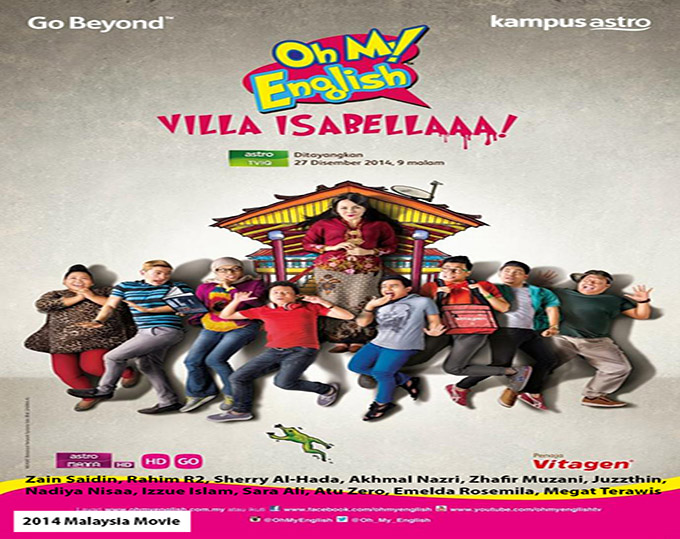 Oh My English Villa Isabellaaa [2014 Malaysia Movie]