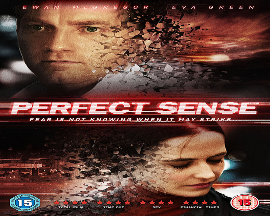 Perfect Sense [2011 UK, Sweden. Denmark & Ireland Movie]