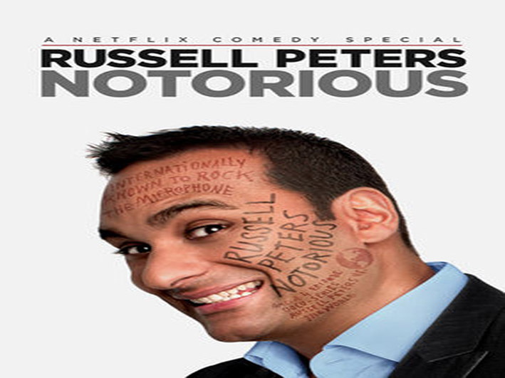 Russell Peters – Notorious [2013 USA Movie]
