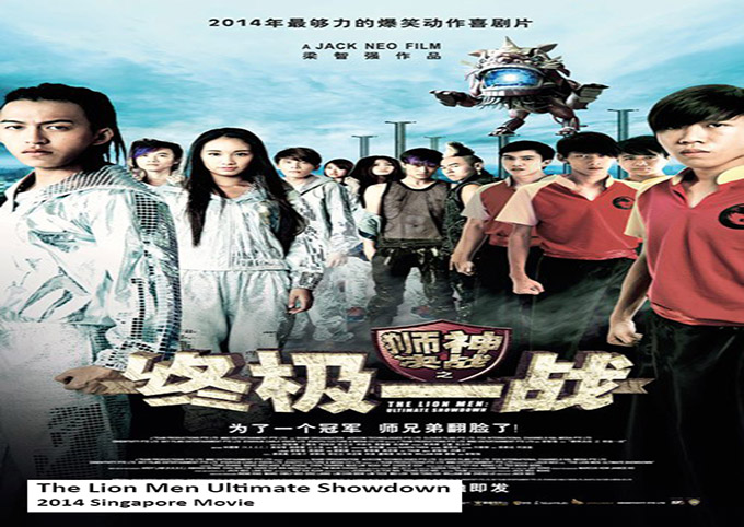 The Lion Men 2 Ultimate Showdown [2014 Singapore Movie]