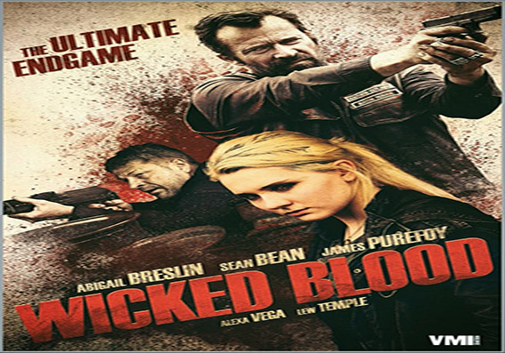 Wicked Blood [2014 USA Movie]