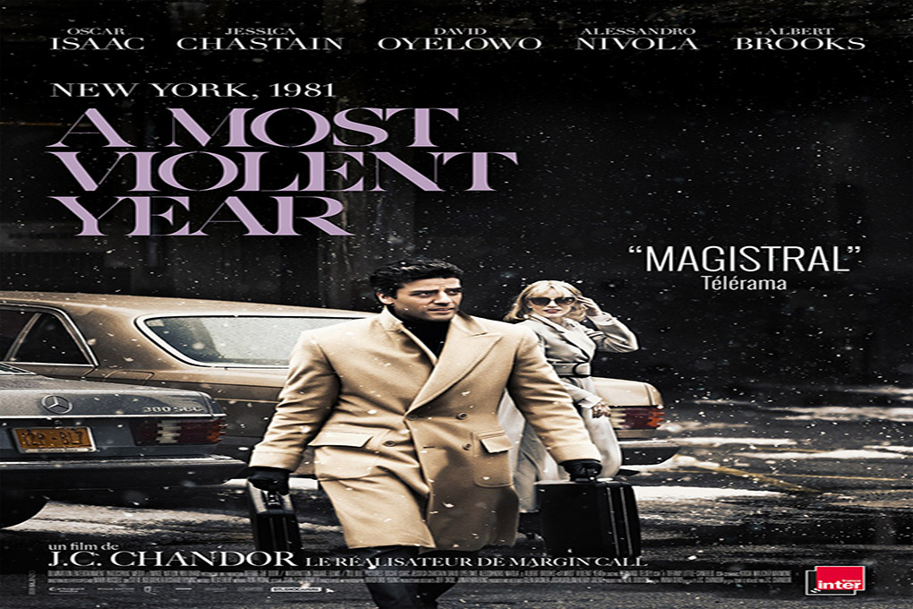 A Most Violent Year [2015 USA Movie]