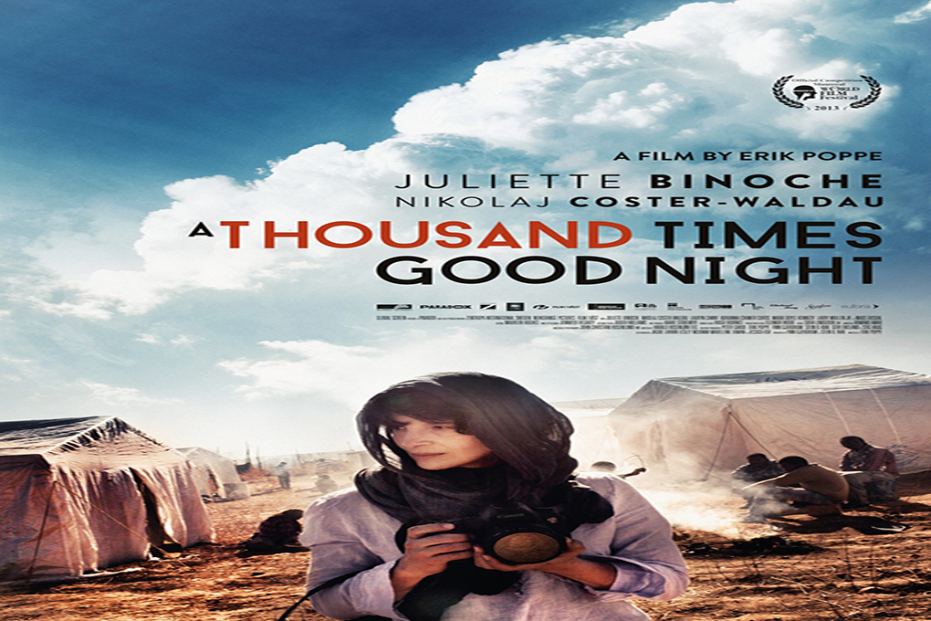 A Thousand Times Good Night [2013 Norway, Ireland, Sweden Movie]