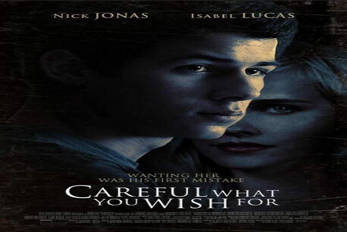 Careful What You Wish For [2015 USA Movie]
