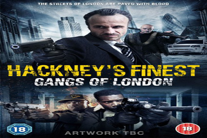 Hackney's Finest [2014 UK Movie]