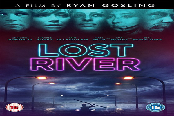 Lost River [2015 USA Movie]