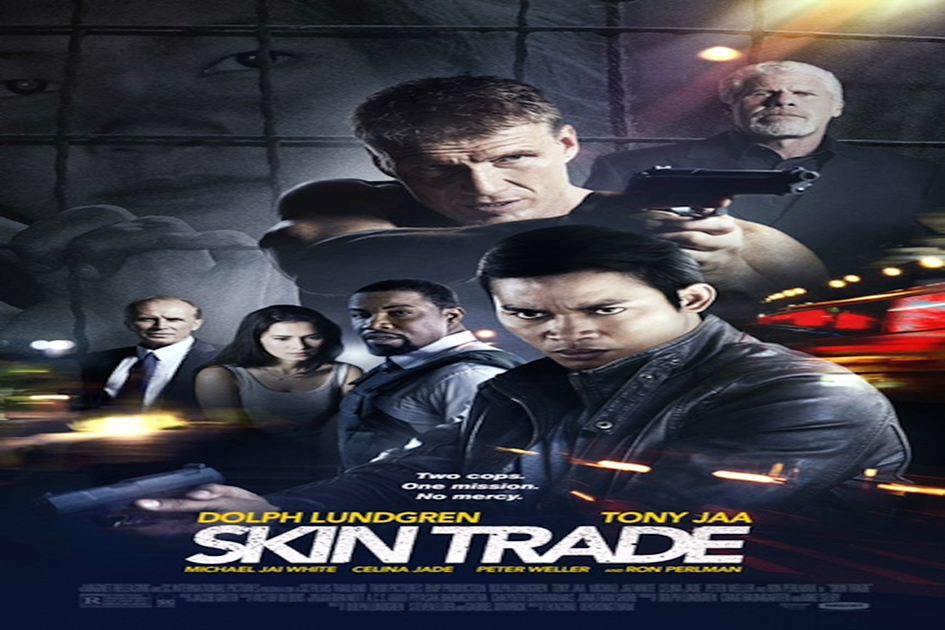 Skin Trade [2015 USA, Thailand Movie]