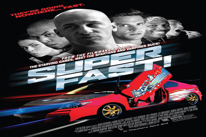 Superfast! [2015 USA Movie]