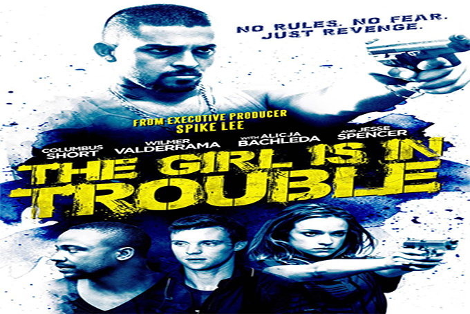 The Girl is in Trouble [2015 USA Movie]