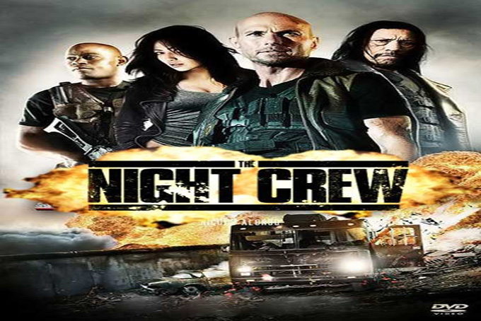 The Night Crew [2015 USA Movie]
