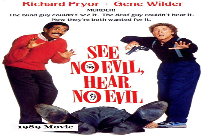 See No Evil Hear No Evil [1989 USA Movie]