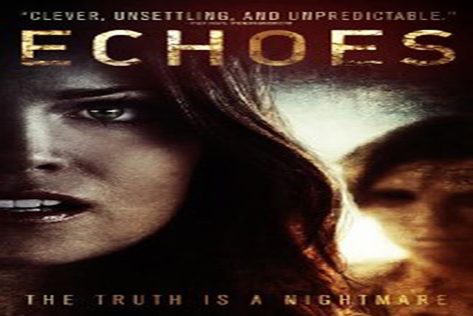 Echoes [2014 USA Movie]