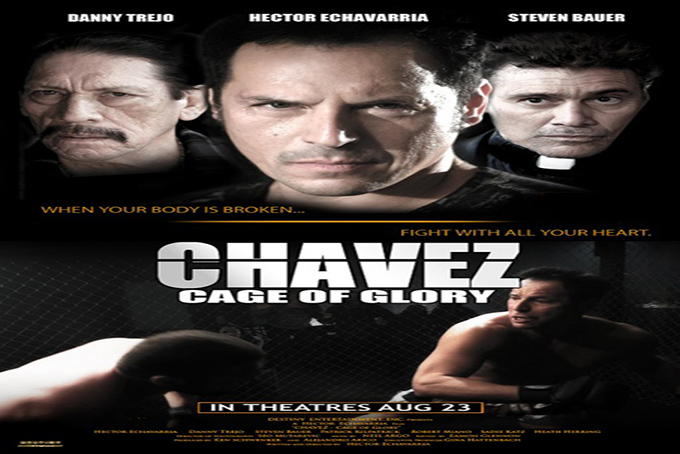 Chavez Cage of Glory [2013 USA Movie]