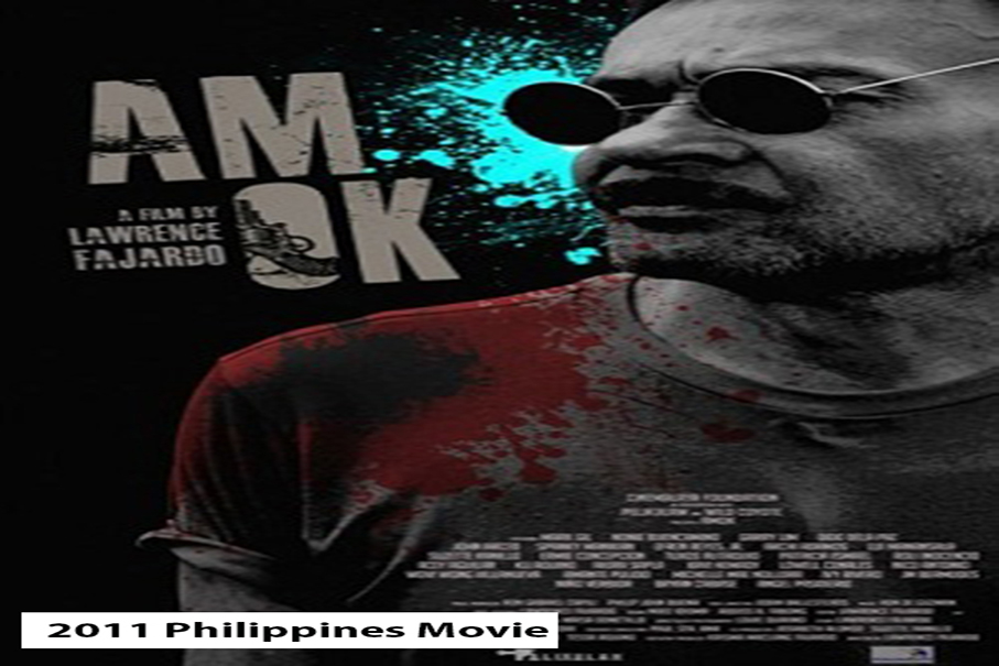 Amok [2011 Philippines Movie]