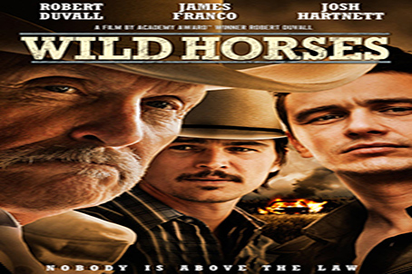 Wild Horses [2015 USA Movie]