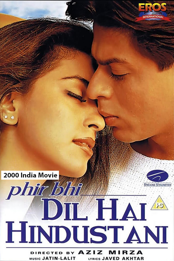 Phir Bhi Dil Hai Hindustani [2000 India Movie]