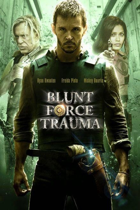 Blunt Force Trauma [2015 USA Movie]