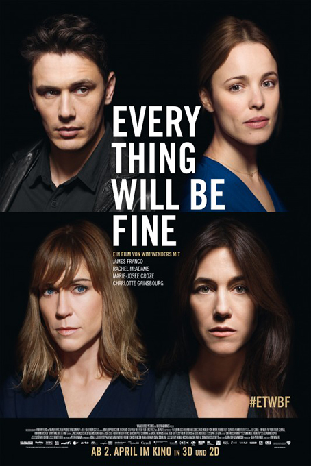 Everything Will Be Fine [2015 Germany, Canada, France, Sweden & Norway Movie]