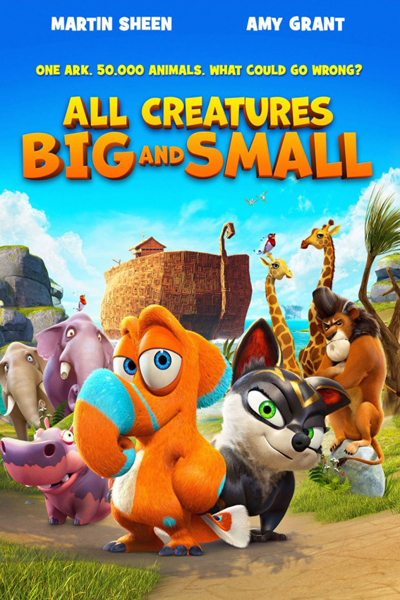 All Creatures Big and Small aka. Oops Noah is Gone [2015 USA, Germany, Luxemburg, Ireland Movie]