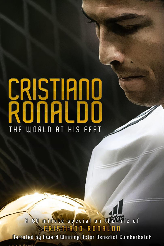 Cristiano Ronaldo: World at His Feet [2015 USA Movie]