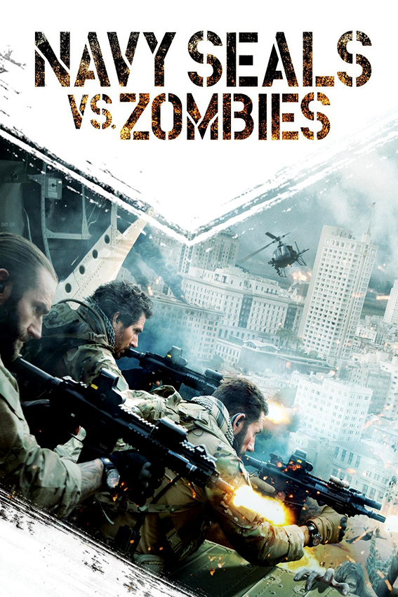 Navy Seals VS Zombies [2015 USA Movie]