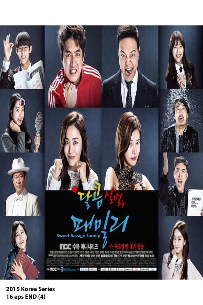 Sweet Savage Family [2015 Korea Series] 16 eps END (4)