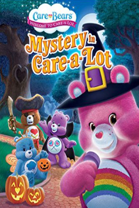 Care Bear Mystery in Care A Lot [2015 USA Movie]