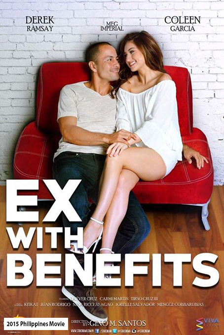 Ex With Benefits [2015 Philippines Movie]