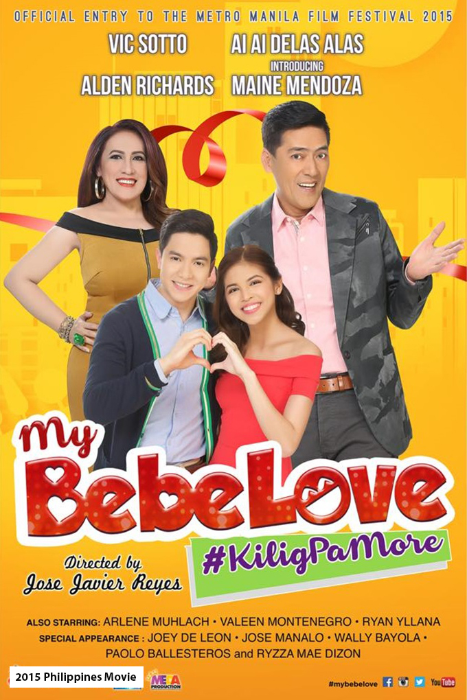 My Bebe Love [2015 Philippines Movie]