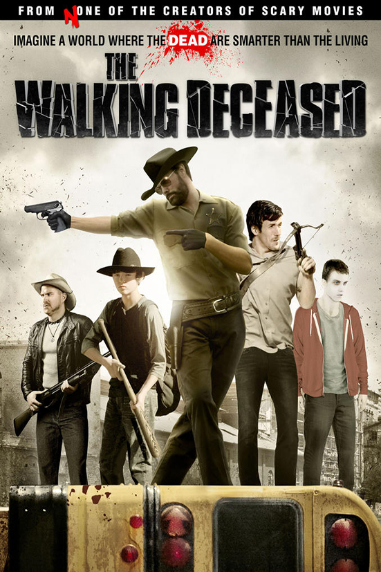 The Walking Deceased [2015 USA Movie]