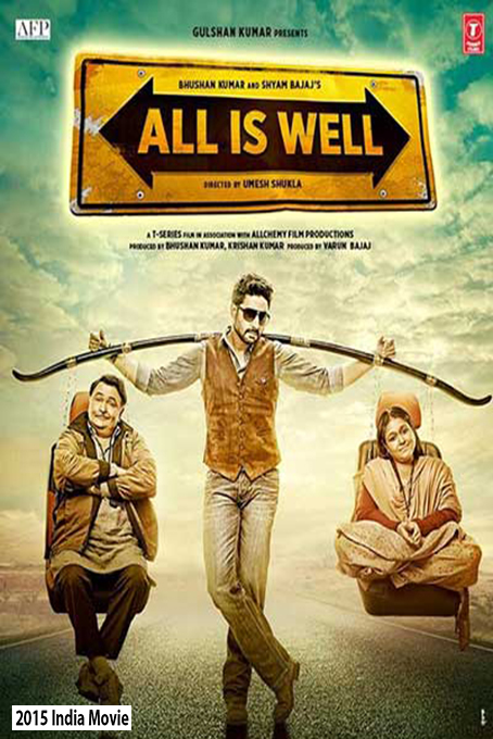 All Is Well [2015 India Movie]