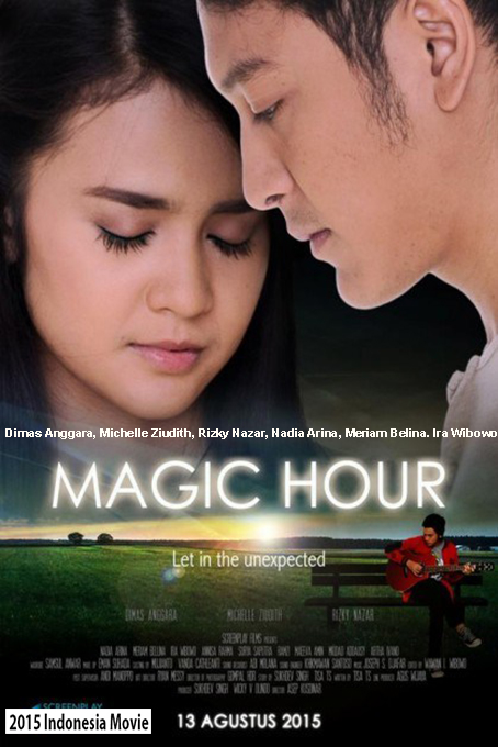 Magic Hour [2015 Indonesia Movie]