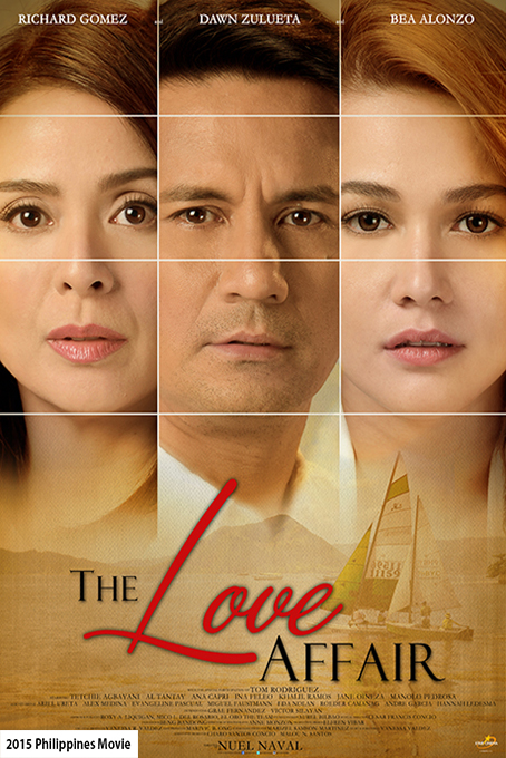 The Love Affair [2015 Philippines Movie]