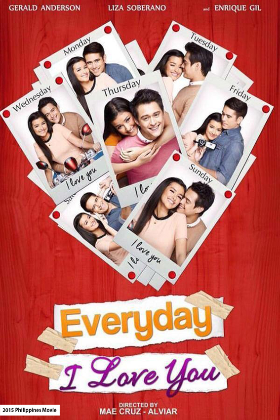 Everyday I Love You [2015 Philippines Movie]