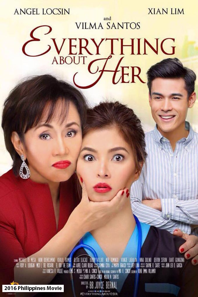 Everything About Her [2016 Philippines Movie]