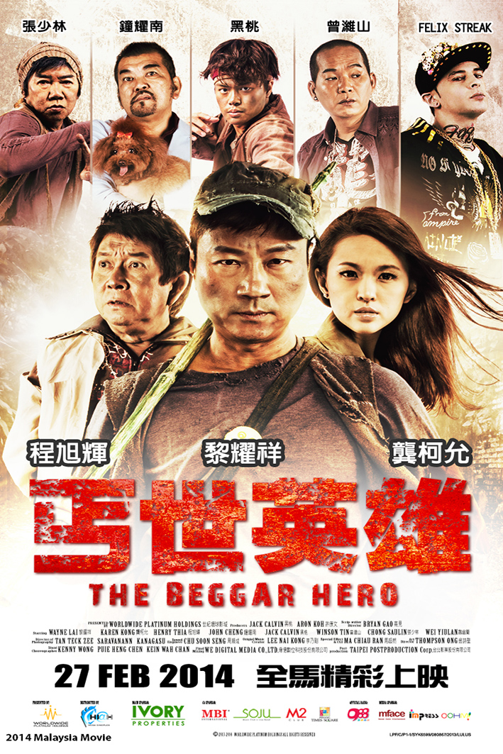 The Beggar Hero [2014 Malaysia Movie]
