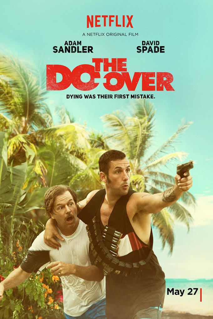 The Do Over [2016 USA Movie]