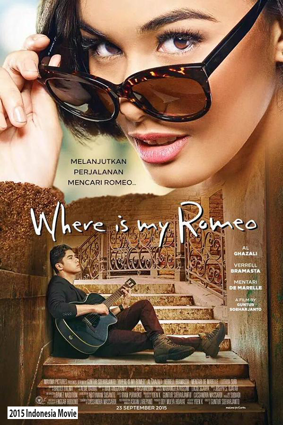 Where is My Romeo [2015 Indonesia Movie]