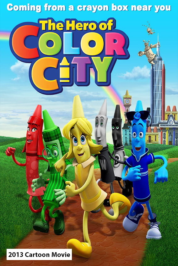 The Hero of Color City [2014 USA Movie] Animation, Family
