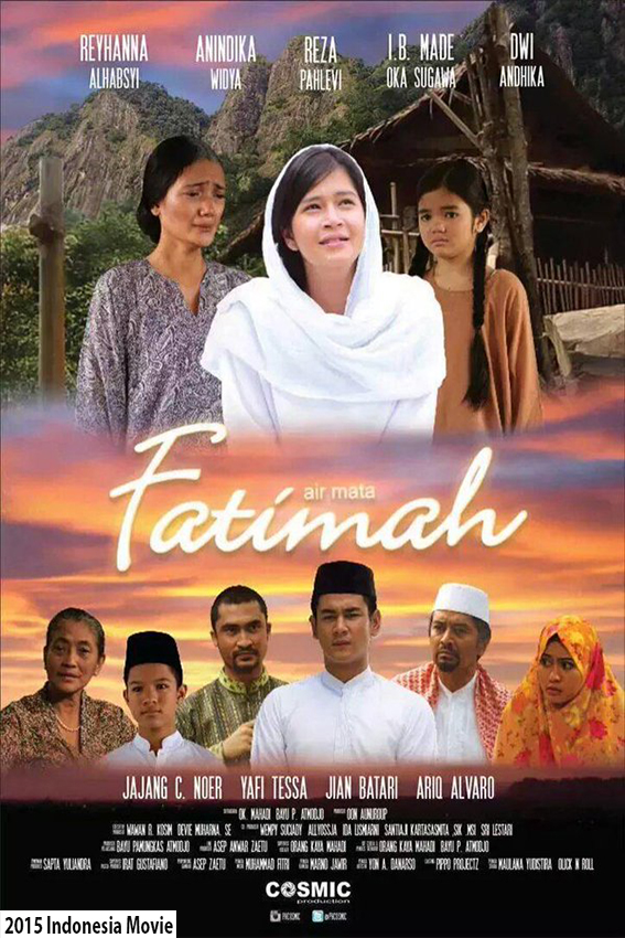 Air Mata Fatimah [2015 Indonesia Movie] Drama, Romance, Religi